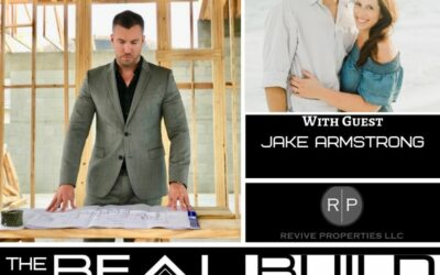 The Real Build Episode 5. Do You Think About Remodeling Your Property? Things You Need To Know With Jake Armstrong Of Revive Properties