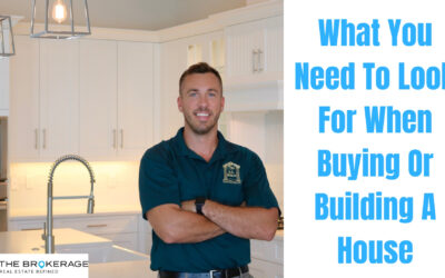 WHAT TO LOOK FOR WHEN BUYING OR BUILDING A HOUSE