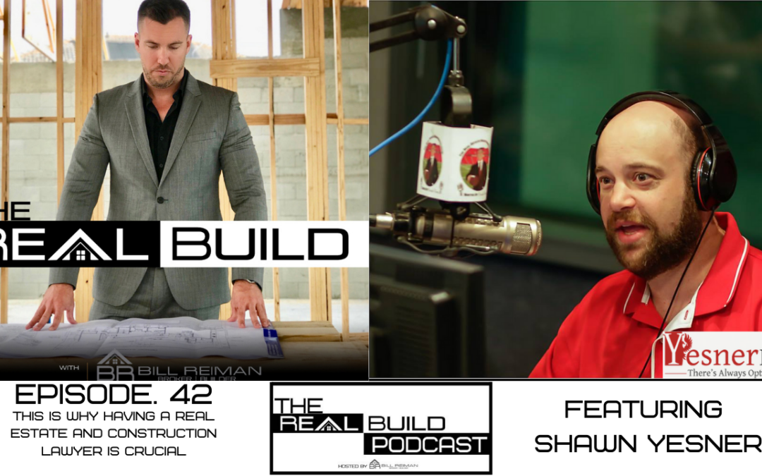 The Real Build 42. This Is Why Having A Real Estate And Construction Lawyer Is Crucial